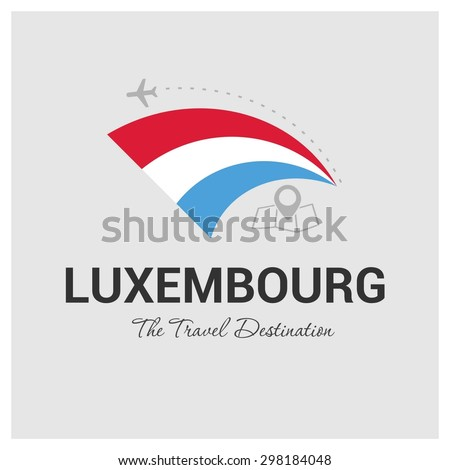 Luxembourg The Travel Destination logo - Vector travel company logo design - Country Flag Travel and Tourism concept t shirt graphics - vector illustration - stock vector