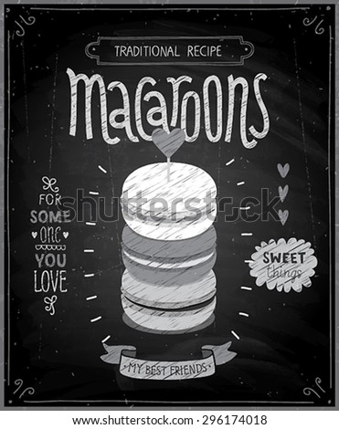 Macaroons Poster - chalkboard style. Vector illustration. - stock vector