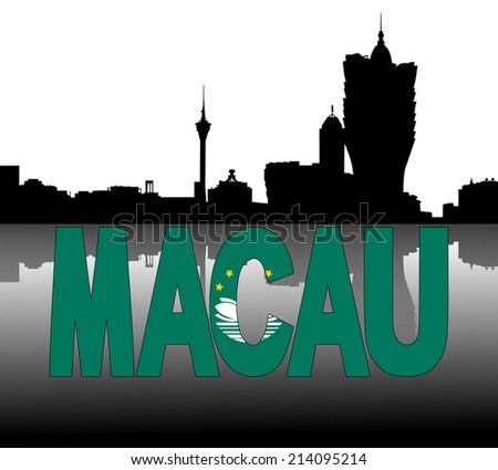 Macau skyline reflected with flag text vector illustration - stock vector