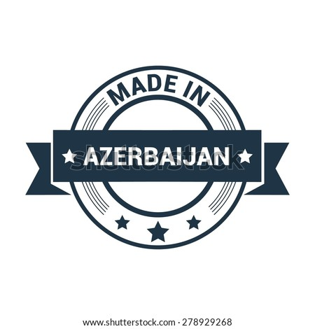 Made in Azerbaijan - Round blue rubber stamp design isolated on white background. vector illustration vintage texture. - stock vector