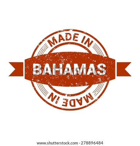 Made in Bahamas - Round red grunge rubber stamp design isolated on white background. vector illustration vintage texture. - stock vector