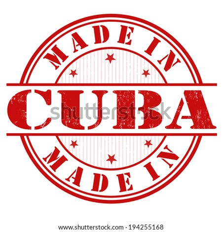Made in Cuba grunge rubber stamp on white, vector illustration - stock vector