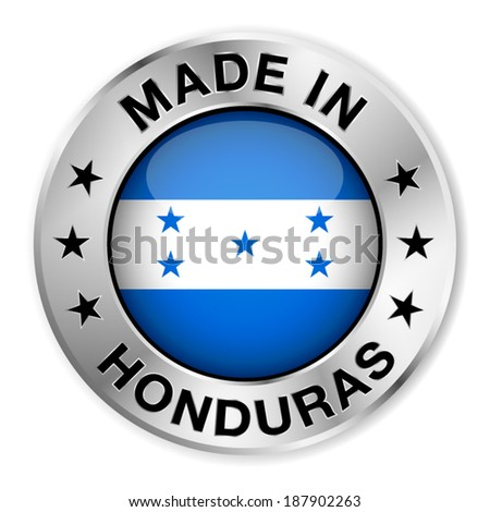Made in Honduras silver badge and icon with central glossy Honduran flag symbol and stars. Vector EPS 10 illustration isolated on white background.