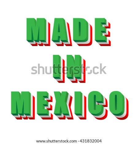 Made in Mexico, flag font, vector - stock vector