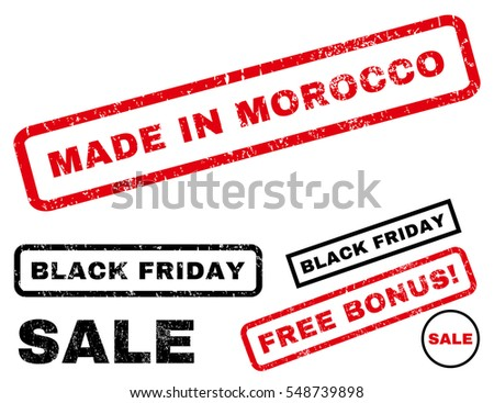 Made In Morocco rubber seal stamp watermark with bonus banners for Black Friday sales. Vector red and black emblems. Tag inside rectangular shape with grunge design and unclean texture.