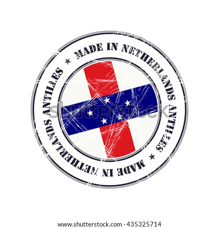 Made in Netherlands Antilles grunge rubber stamp with flag - stock vector