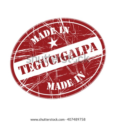 Made in Tegucigalpa rubber stamp - stock vector