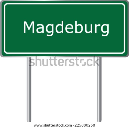 Magdeburg , Germany , road sign green vector illustration, road table - stock vector