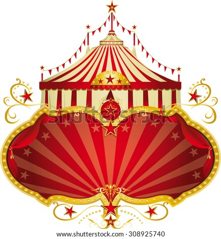 Magic circus red frame. A circus frame with a big top and a large copy space for your message. - stock vector