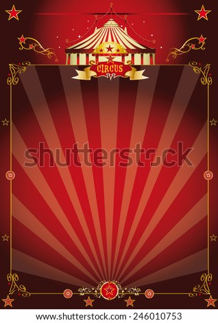 Magic red fantastic circus poster. A vintage circus background with sunbeams for your entertainment
