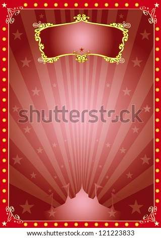 Magic star circus. A circus red vintage poster with sunbeams for your advertising.