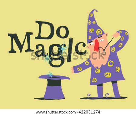 Magician with galley and magic wand, style vector illustration isolated on cream background - Do Magic Sign - stock vector