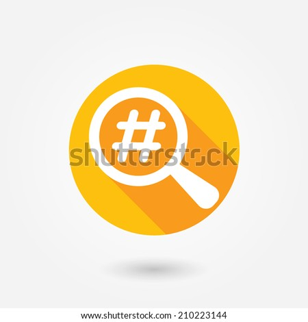 Magnified Hash Tag. Flat icon design with long shadow - stock vector