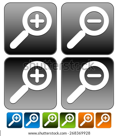 Magnifier, Magnifying glass buttons, icons. Zoom in, zoom out. Pressed version included. - stock vector
