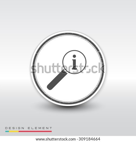 Magnifier with information icon. Flat design style. Made vector illustration. Emblem or label with shadow. - stock vector