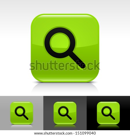 Magnifying glass icon green color glossy web button with black sign. Rounded square shape with shadow, reflection on white, gray, black background. Vector illustration design element in 8 eps  - stock vector