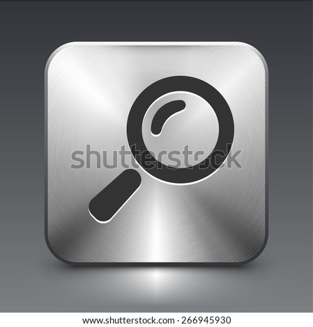 Magnifying Glass on Silver Square Button