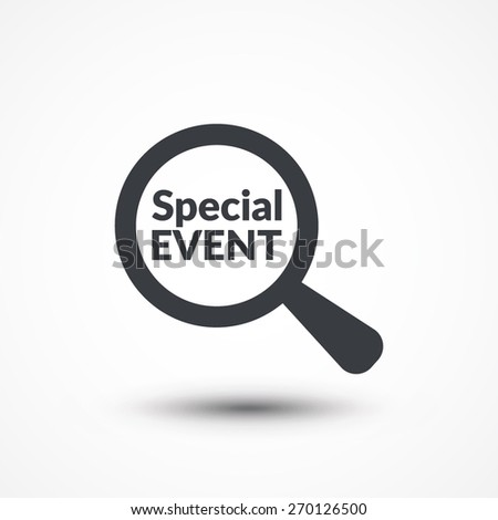 Magnifying glass with words special event on white background - stock vector