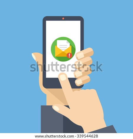 Mail app on smartphone screen. New message is received. Hand holds smartphone, finger touch screen. Modern concept for web banners, web sites, infographics. Creative flat design vector illustration - stock vector