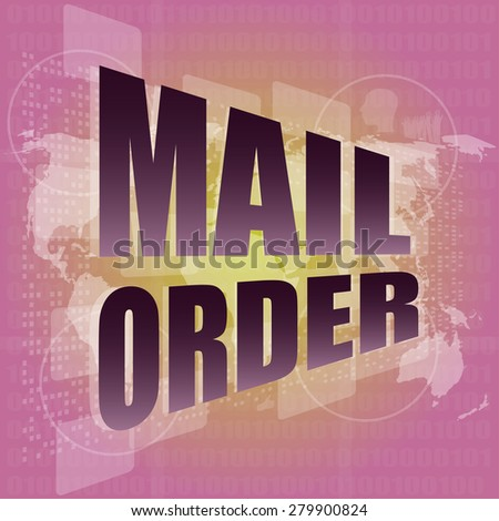 mail order words on digital screen background with world map vector - stock vector