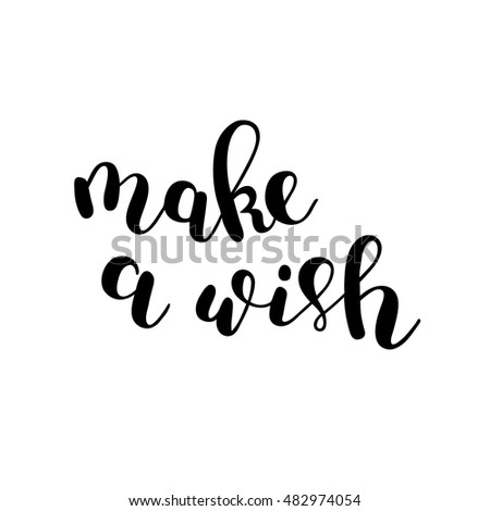 Make A Wish Quotes New Make A Wish Stock Images Royaltyfree Images & Vectors  Shutterstock
