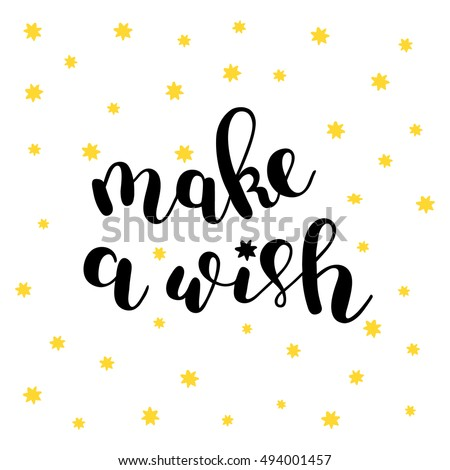 Make A Wish Quotes Impressive Make A Wish Stock Images Royaltyfree Images & Vectors  Shutterstock