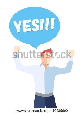 Male in a pose of success with hands up and saying YES - modern vector flat design composition - stock vector