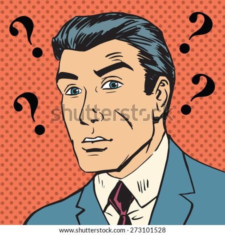 Male question marks misunderstanding Enigma Emotional reaction men pop art comics retro style Halftone. Imitation of old illustrations - stock vector