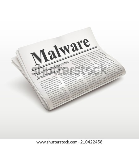 malware word on newspaper over white background