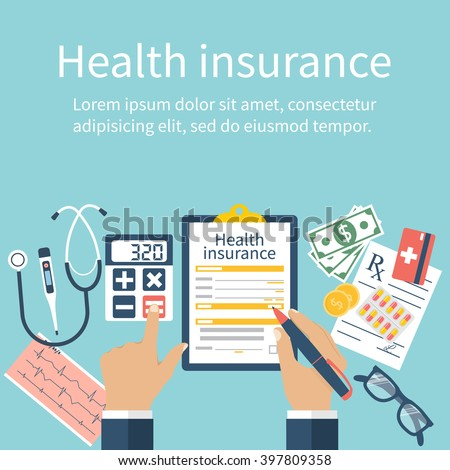 Man at the table fills in the form of health insurance. Healthcare concept. Vector illustration flat design style. Life planning. Claim form. Medical equipment, money, prescription medications. - stock vector