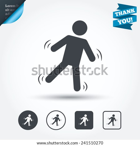 Man falls sign icon. Falling down human symbol. Caution slippery. Circle and square buttons. Flat design set. Thank you ribbon. Vector - stock vector