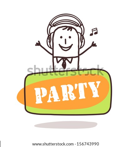 man listening music with party sign - stock vector
