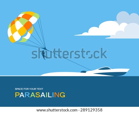 Man parasailing with parachute behind the motor boat - stock vector