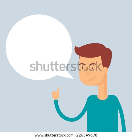 Man with speech bubble. Vector illustration, flat style