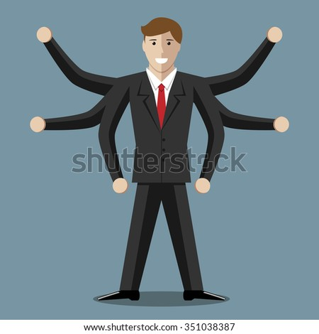 Many-armed businessman or manager with six hands. Multitasking, success, versatility, competence, efficiency, management, business concept. EPS 8 vector illustration, no transparency