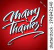 MANY THANKS hand lettering -- custom handmade calligraphy, vector (eps8) - stock vector
