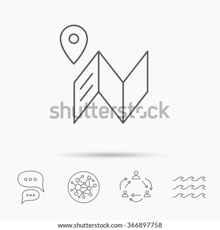 Map icon. GPS navigation with pin sign. Global connect network, ocean wave and chat dialog icons. Teamwork symbol. - stock vector