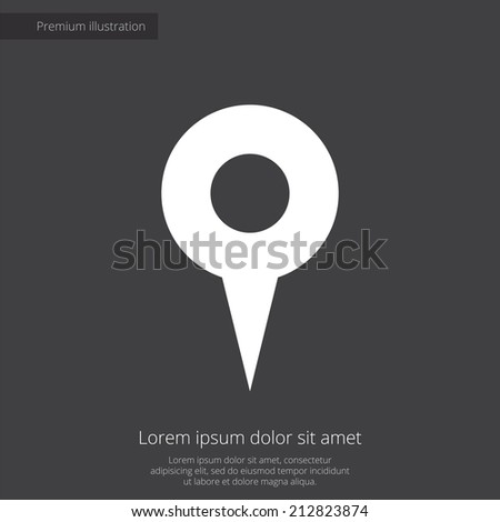 map pin premium illustration icon, isolated, white on dark background, with text elements  - stock vector