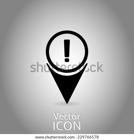 Map pointer. Map markers. Icon exclamation point. Flat design style. Made in vector - stock vector