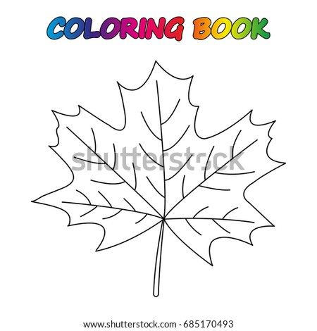 Maple Leaf Coloring Book Coloring Page Stock Vector 685170493 ...