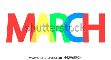 March, word design, background with colorful text, banner, vector illustration