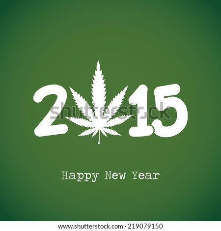 Marijuana leaf and 2015 year. Happy new year card. vector illustration - stock vector