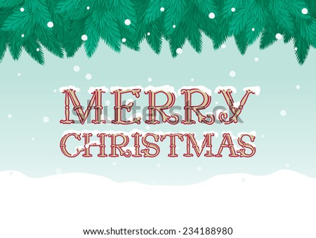 "Marry christmas!  Vector Christmas background of inscription  ""Merry Christmas"", fir tree and snow  - stock vector"