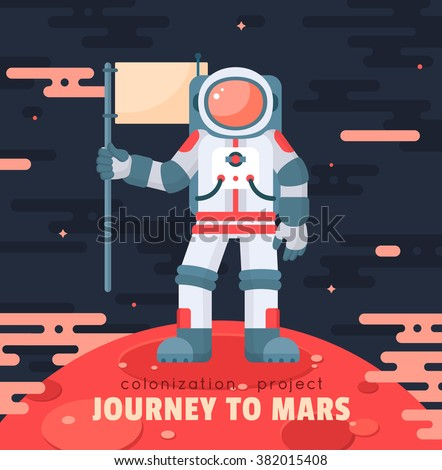Mars colonization project poster with astronaut holding flag. Mars planet exploration concept vector illustration. Astronaut in space. First travel to Mars. Astronaut landed on red planet - stock vector