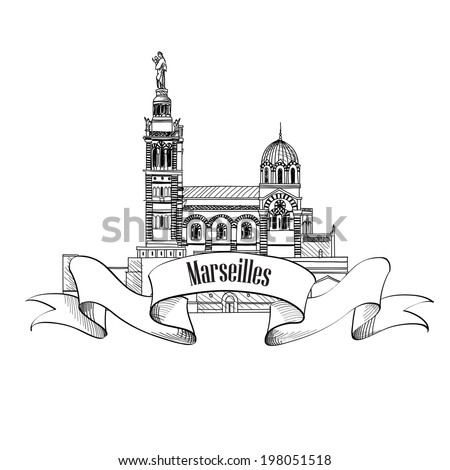 Marseille landmark. City famousbuilding vector symbol. Travel France label. - stock vector