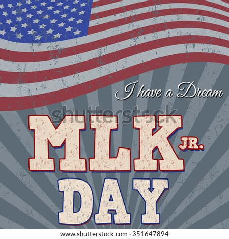 Martin Luther King Day typographic grunge background design, vector illustration. Day of Service. - stock vector