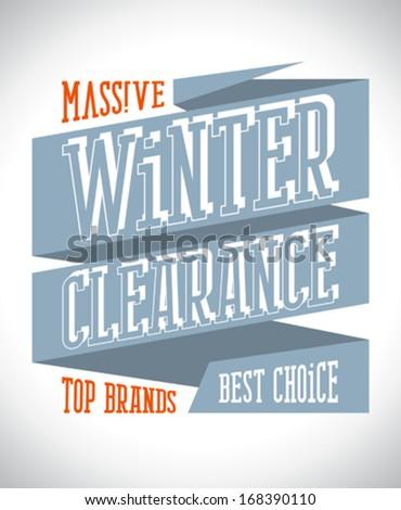 Massive winter clearance design in retro style on a ribbon. - stock vector