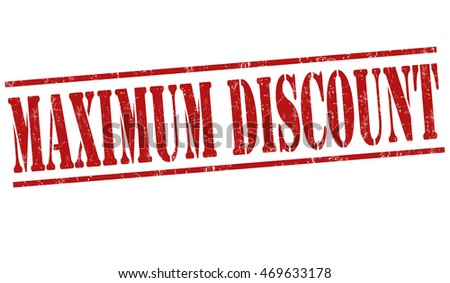 Maximum discount grunge rubber stamp on white background, vector illustration