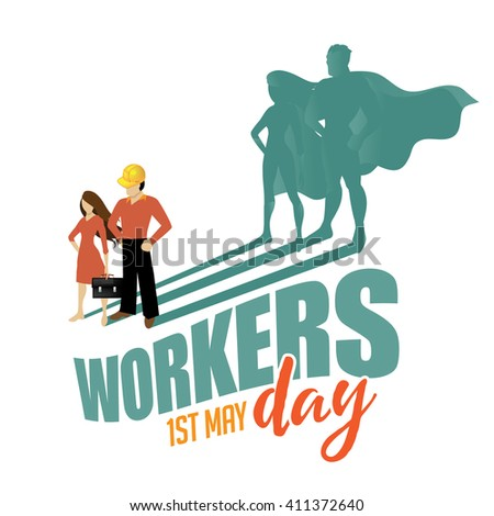 May first workers day superhero design EPS 10 vector - stock vector