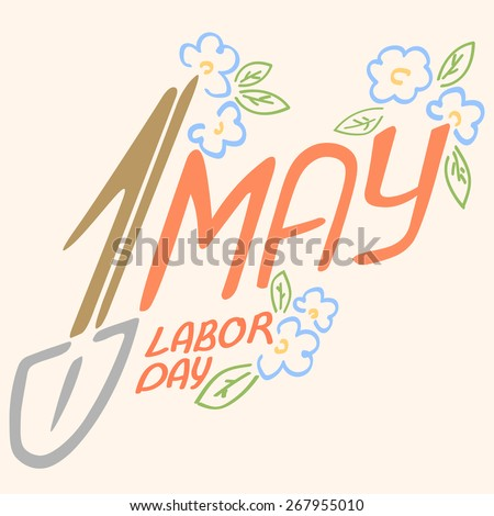 May 1 Labor Day logo symbol of spring flowers spade holiday weekend - stock vector